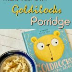Make Your Own Goldilocks Porridge