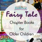 Fairy Tale Chapter Books for Older Children